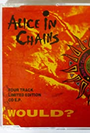 Alice in Chains: Would?
