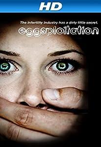 Ver películas sin límite por $ 0 Eggsploitation, Jennifer Lahl [2k] [UHD] [2048x2048]