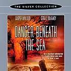Danger Beneath the Sea (2001)