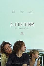 A Little Closer Poster
