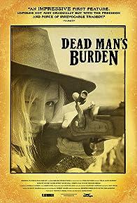 Primary photo for Dead Man's Burden