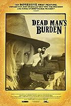 Dead Man's Burden (2012) Poster
