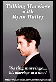 Talking Marriage with Ryan Bailey Poster