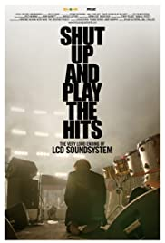 Shut Up and Play the Hits Poster