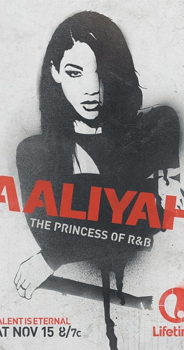 Aaliyah: The Princess of R&B (TV Movie 2014) - IMDb