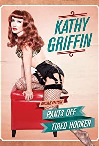Primary photo for Kathy Griffin: Tired Hooker