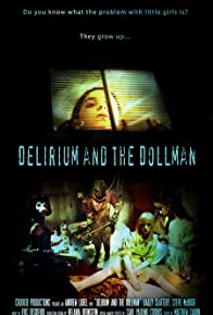 Primary photo for Delirium and the Dollman