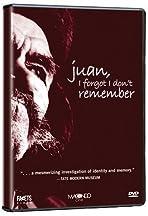 Juan, I Forgot I Don't Remember