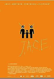 J.A.C.E. Poster