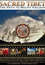 Sacred Tibet: The Path to Mount Kailash
