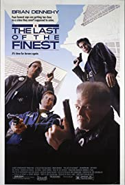 The Last of the Finest (1990) Poster - Movie Forum, Cast, Reviews