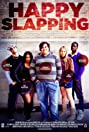 Happy Slapping (2013) Poster
