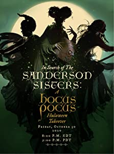 In Search of the Sanderson Sisters: A Hocus Pocus Hulaween Takeover (2020 TV Special)