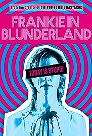 Frankie in Blunderland Poster