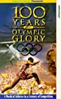100 Years of Olympic Glory (1996) Poster