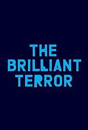 The Brilliant Terror Poster