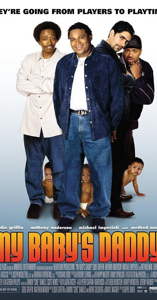 My Baby\'s Daddy (2004) - IMDb
