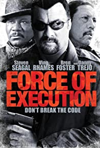 Primary photo for Force of Execution