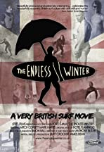 The Endless Winter - A Very British Surf Movie