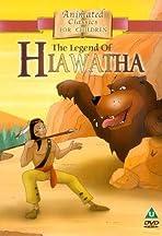 The Legend of Hiawatha