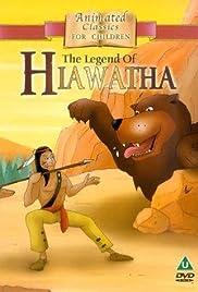 The Legend of Hiawatha Poster