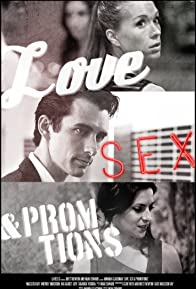 Primary photo for Love, Sex and Promotions