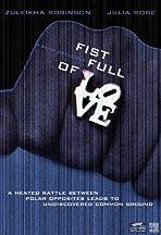 Fist Full of Love
