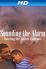 Primary photo for Sounding the Alarm: Battling the Autism Epidemic