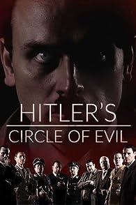 Hitler Circle Of Evil