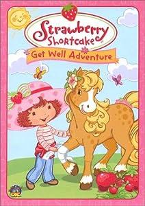 Watch Strawberry Shortcake: Get Well Adventure [720pixels]