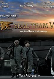 SEAL Team VI (2008) Poster - Movie Forum, Cast, Reviews