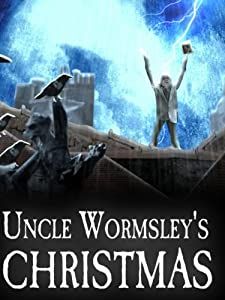 Direct download bluray movies Uncle Wormsley's Christmas by Steve Oram [WQHD]