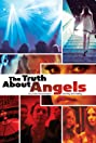 The Truth About Angels (2011) Poster