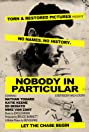 Nobody in Particular (2013) Poster