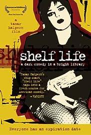 Shelf Life Poster