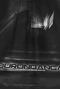 Primary photo for Burundanga: The Columbian Devil's Breath