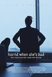 Horrid When She's Bad Poster