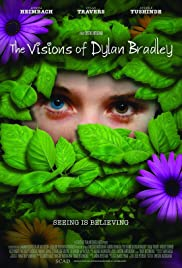 The Visions of Dylan Bradley Poster