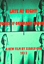 Late at Night: Voices of Ordinary Madness