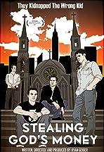 Stealing God's Money