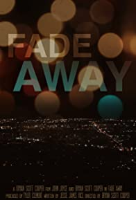 Primary photo for Fade Away