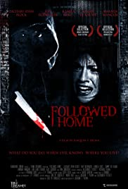 Followed Home (2010) Poster - Movie Forum, Cast, Reviews