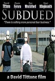 Subdued (2014) film en francais gratuit