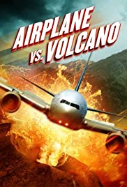 Airplane vs  Volcano (Video 2014) - IMDb