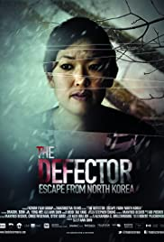 The Defector: Escape from North Korea Poster