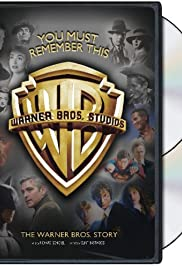 You Must Remember This: The Warner Bros. Story Poster