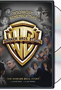 Primary photo for You Must Remember This: The Warner Bros. Story