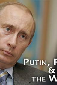 Vladimir Putin in Putin, Russia and the West (2011)