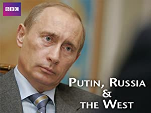 Putin, Russia and the West (2011)