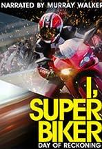 I, Superbiker: Day of Reckoning